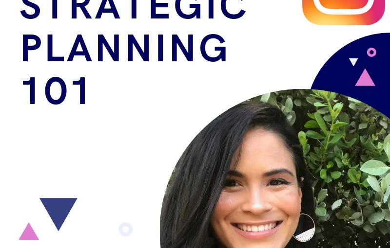 Instagram Live: Strategic Planning101